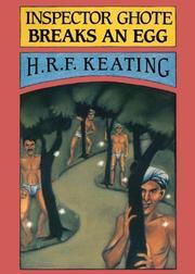 INSPECTOR GHOTE BREAKS AN EGG by H. R. F. Keating