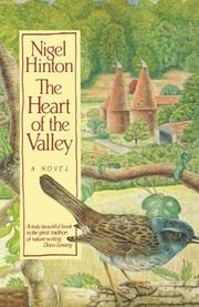 THE HEART OF THE VALLEY by Nigel Hinton