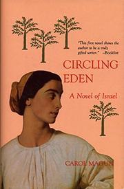 CIRCLING EDEN by Carol Magun