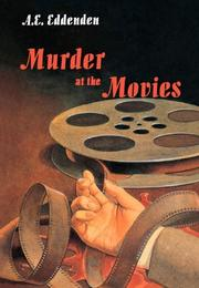 MURDER AT THE MOVIES by A.E. Eddenden