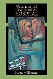 MURDER AT HEARTBREAK HOSPITAL by Henry Slesar