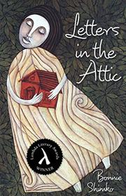 LETTERS IN THE ATTIC by Bonnie Shimko