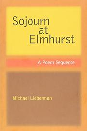 SOJOURN AT ELMHURST by Michael Lieberman
