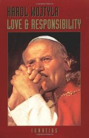 LOVE AND RESPONSIBILITY by Karol Wojtyla