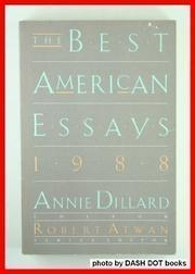 the best american essays by annie dillard robert atwan  the best american essays 1988