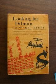 LOOKING FOR DILMUN by Geoffrey Bibby