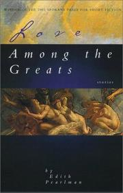 LOVE AMONG THE GREATS by Edith Pearlman