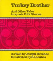 TURKEY BROTHER, AND OTHER TALES by Joseph Bruchac