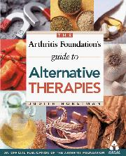 ARTHRITIS FOUNDATION'S GUIDE TO ALTERNATIVE THERAPIES by Judith Horstman
