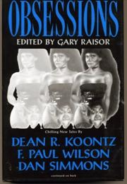 OBSESSIONS by Gary Raisor
