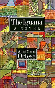 THE IGUANA by Anna Maria Ortese