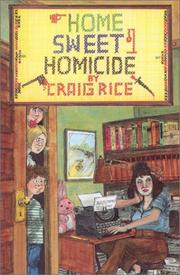 HOME SWEET HOMICIDE by Craig Rice