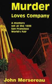 MURDER LOVES COMPANY by John Mersereau