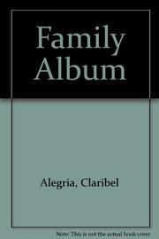 FAMILY ALBUM by Claribel Alegría