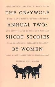 THE GRAYWOLF ANNUAL TWO: Short Stories by Women by Scott--Ed. Walker