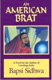 AMERICAN BRAT by Bapsi Sidhwa