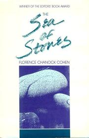THE SEA OF STONES by Florence Chanock Cohen