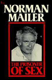 PRISONER OF SEX by Norman Mailer