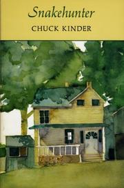 SNAKEHUNTER by Chuck Kinder