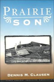 PRAIRIE SON by Dennis M. Clausen