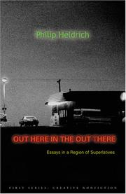 OUT HERE IN THE OUT THERE by Philip Heldrich