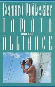 TAMATA AND THE ALLIANCE by Bernard Moitessier