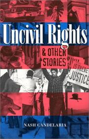 UNCIVIL RIGHTS by Nash Candelaria