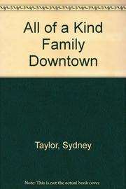 ALL OF A KIND FAMILY DOWNTOWN by Sydney Taylor