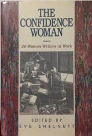 THE CONFIDENCE WOMAN by Eve Shelnutt