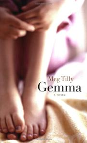 GEMMA by Meg Tilly