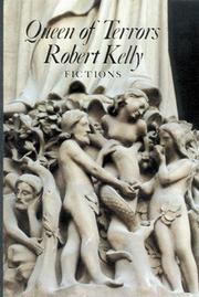 QUEEN OF TERRORS by Robert Kelly