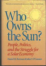 WHO OWNS THE SUN? by Daniel M. Berman