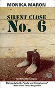 SILENT CLOSE No. 6 by Monika Maron