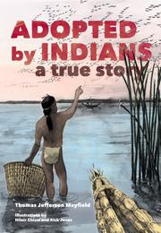 ADOPTED BY INDIANS by Thomas Jefferson Mayfield
