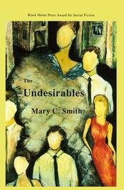 THE UNDERSIRABLES by Mary C. Smith