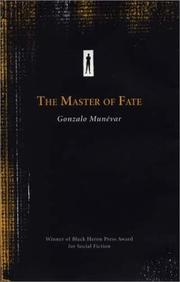 THE MASTER OF FATE by Gonzalo Munevar