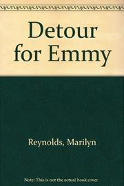 DETOUR FOR EMMY by Marilyn Reynolds