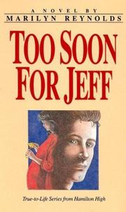 TOO SOON FOR JEFF by Marilyn Reynolds