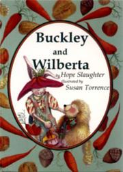 BUCKLEY AND WILBERTA by Hope Slaughter