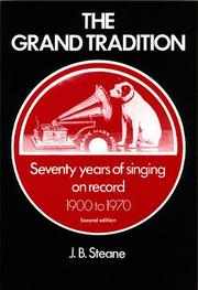 THE GRAND TRADITION by J.B. Steane