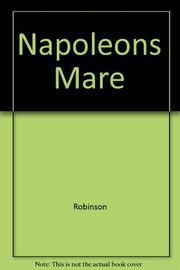 NAPOLEON'S MARE by Lou Robinson