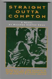 STRAIGHT OUTTA COMPTON by Ricardo Cortez Cruz