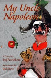 MY UNCLE NAPOLEON by Iraj Pezeshkzad