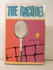 THE RACQUET by George Hitchcock