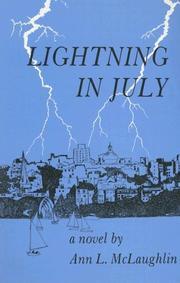 LIGHTNING IN JULY by Ann L. McLaughlin