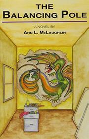 THE BALANCING POLE by Ann L. McLaughlin