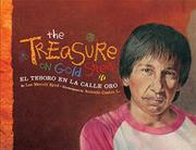 THE TREASURE ON GOLD STREET/EL TESORO EN LA CALLE ORO by Lee Merrill Byrd