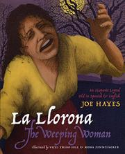 LA LLORONA/THE WEEPING WOMAN by Joe Hayes