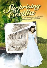 SURPRISING CECILIA by Susan Gonzales Abraham