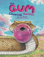 THE GUM CHEWING RATTLER by Joe Hayes